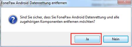FonePaw Android Datenrettung deinstallieren