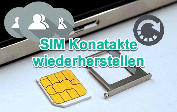 SIM Karte Kontakte wiederherstellen