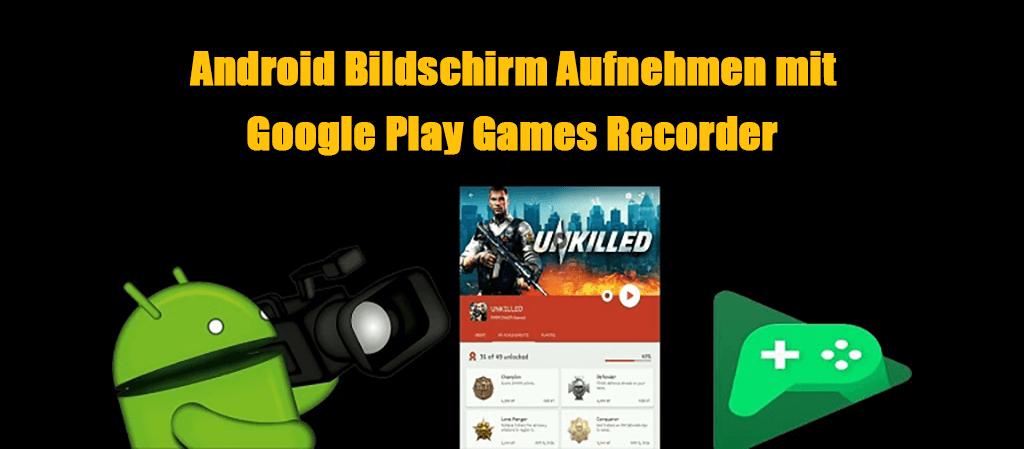 Google Play Games Screen Recorder