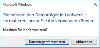 Fehlermeldung: Sie müssen den Datenträger formatieren