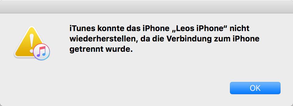 iTunes konnte das iPhone nicht wiederherstellen da die Verbindung zum iPhone getrennt wurde