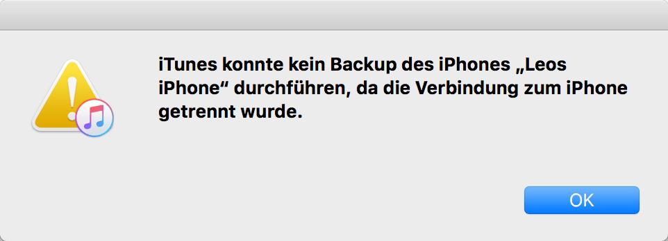 iTunes konnte kein Backup des iPhones durchführen da die Verbindung zum iPhone getrennt wurde