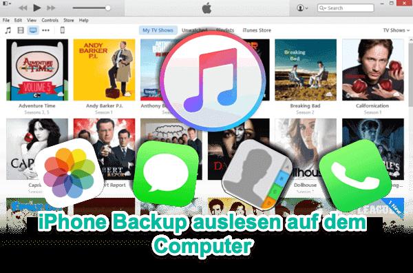 iPhone Backup auslesen auf PC