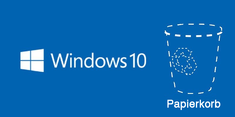 Windows 10 Papierkorb weg Wo finden
