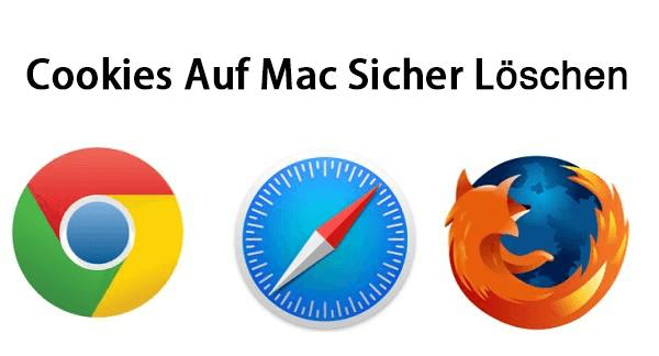 Cookies sicher löschen auf Mac