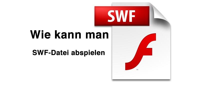 SWF Datei abspielen